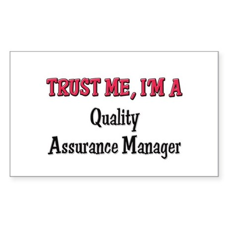 Trust Me I'm a Quality Assurance Manager Sticker (