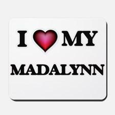I love my Madalynn Mousepad