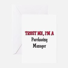 Trust Me I'm a Purchasing Manager Greeting Cards (