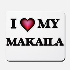 I love my Makaila Mousepad