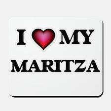 I love my Maritza Mousepad