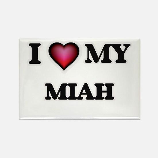 I love my Miah Magnets