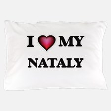 I love my Nataly Pillow Case