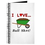 I Love Bull Sh#t Journal