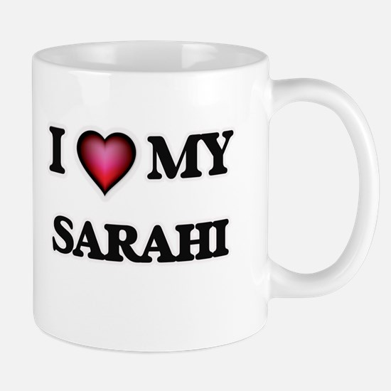 I love my Sarahi Mugs
