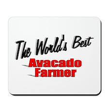 """""""The World's Best Avacado Farmer"""" Mousepad"""