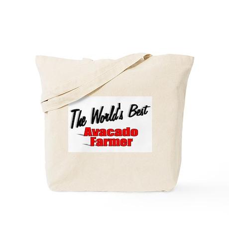 """The World's Best Avacado Farmer"" Tote Bag"