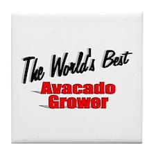 """The World's Best Avacado Grower"" Tile Coaster"