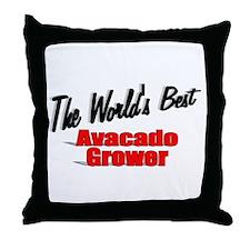 """The World's Best Avacado Grower"" Throw Pillow"