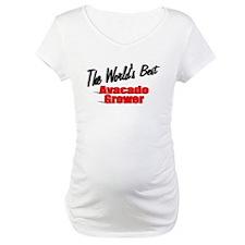 """The World's Best Avacado Grower"" Shirt"