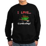I Love Gardening Sweatshirt (dark)