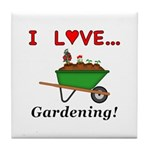I Love Gardening Tile Coaster
