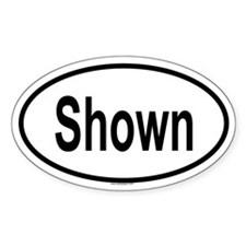 SHOWN Oval Decal