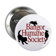"Bangor Humane Society 2.25"" Button (100 pack)"