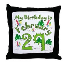 Leap Year Birthday Feb. 29th Throw Pillow