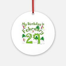 Leap Year Birthday Feb. 29th Ornament (Round)