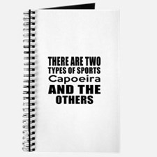 There Are Two Types Of Sports Capoeira Des Journal