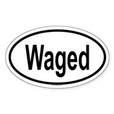 WAGED Oval Decal