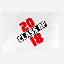 CLASS OF 2018 Pillow Case