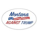 Montana Against Trump Oval Sticker