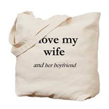 Wife/her boyfriend Tote Bag