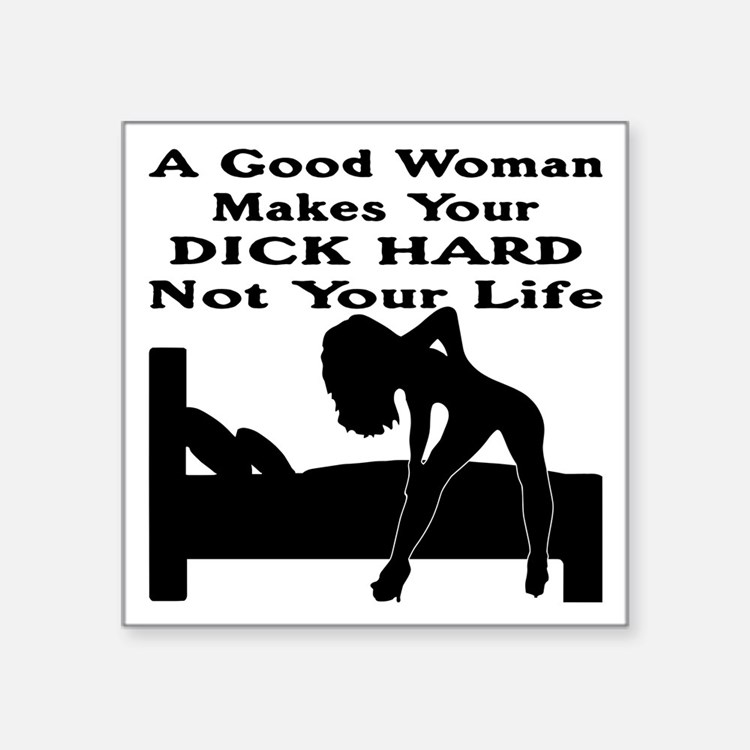 "Dick Hard Not Your Life Square Sticker 3"" x 3"""