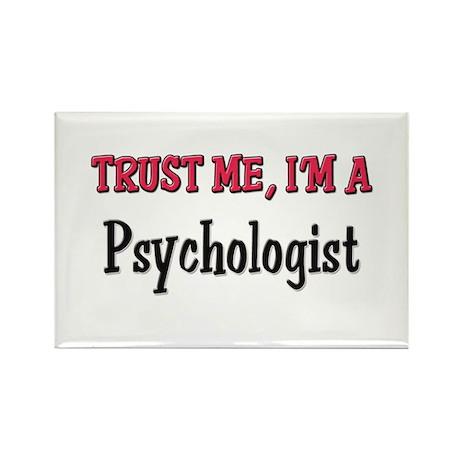 Trust Me I'm a Psychologist Rectangle Magnet (10 p