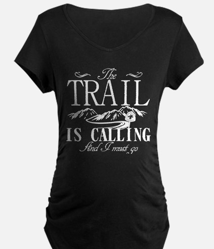 The Trail Is Calling PCT Maternity T-Shirt
