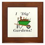 I Dig Gardens Framed Tile