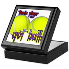Unique Got balls tennis Keepsake Box