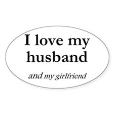 Husband/my girlfriend Oval Decal