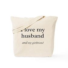 Husband/my girlfriend Tote Bag