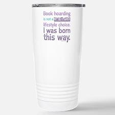 Funny Book Hoarding Lif Stainless Steel Travel Mug