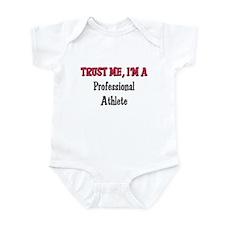 Trust Me I'm a Professional Athlete Infant Bodysui