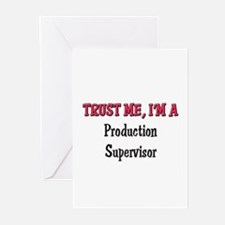 Trust Me I'm a Production Supervisor Greeting Card