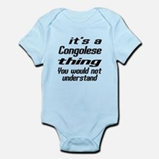 It Is Congolese Thing You Would No Infant Bodysuit