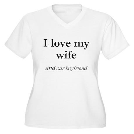 Wife/our boyfriend Women's Plus Size V-Neck T-Shir