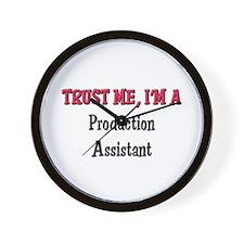 Trust Me I'm a Production Assistant Wall Clock