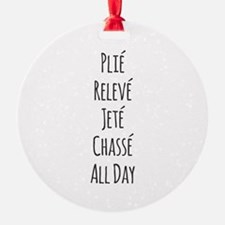 Ballet All Day Ornament
