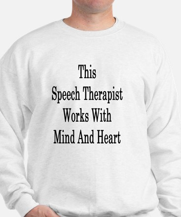 Cute Speech therapy student Sweatshirt