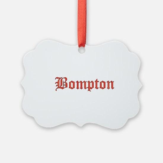Bompton Ornament