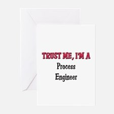 Trust Me I'm a Process Engineer Greeting Cards (Pk