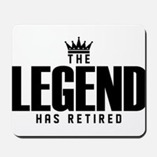 The Legend Has Retired Mousepad