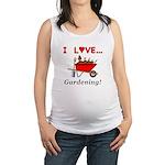 I Love Gardening Maternity Tank Top