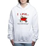 I Love Gardening Women's Hooded Sweatshirt