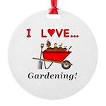 I Love Gardening Round Ornament
