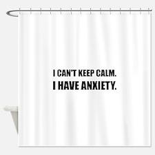 Keep Calm Anxiety Shower Curtain