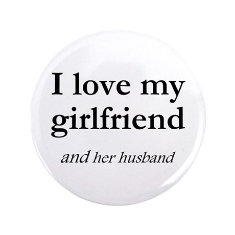 "Girlfriend/her husband 3.5"" Button"