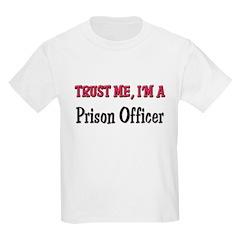Trust Me I'm a Prison Officer T-Shirt