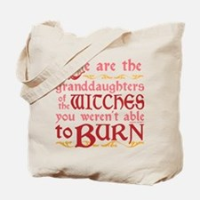 Granddaughters of Witches Tote Bag